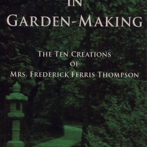 Masterpieces in Garden Making